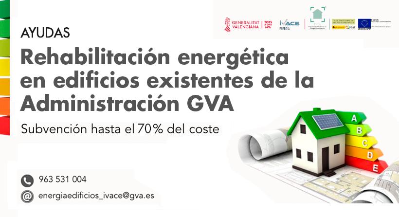 AYUDAS REHABILITACIÓN ENERGÉTICA EN EDIFICIOS DE LA ADMINISTRACIÓN GVA 2021